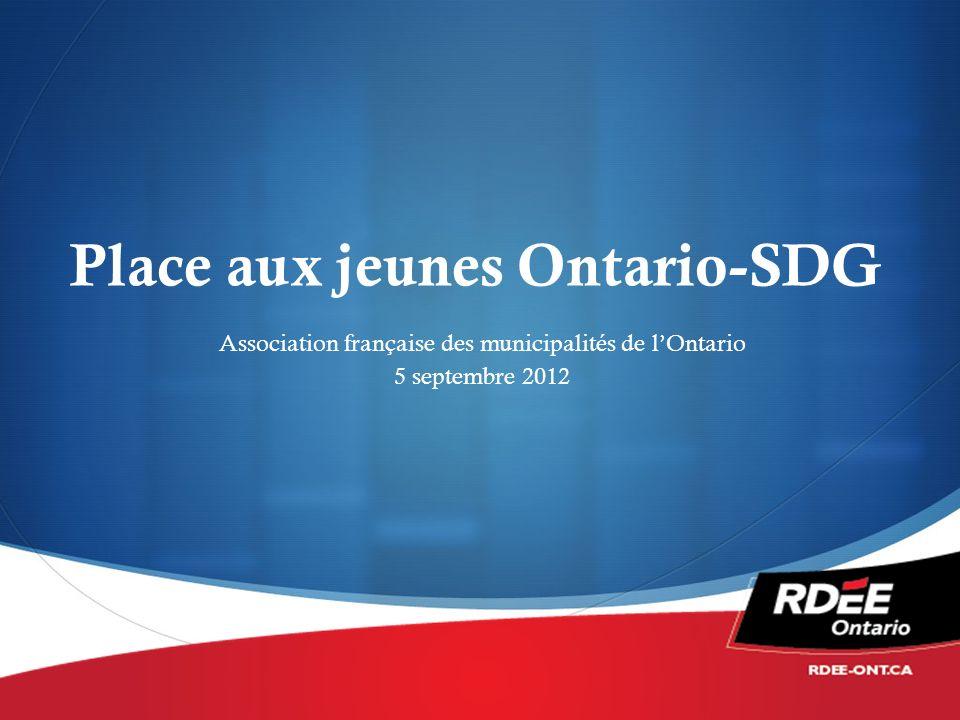 Place aux jeunes Ontario-SDG Association française des municipalités de lOntario 5 septembre 2012