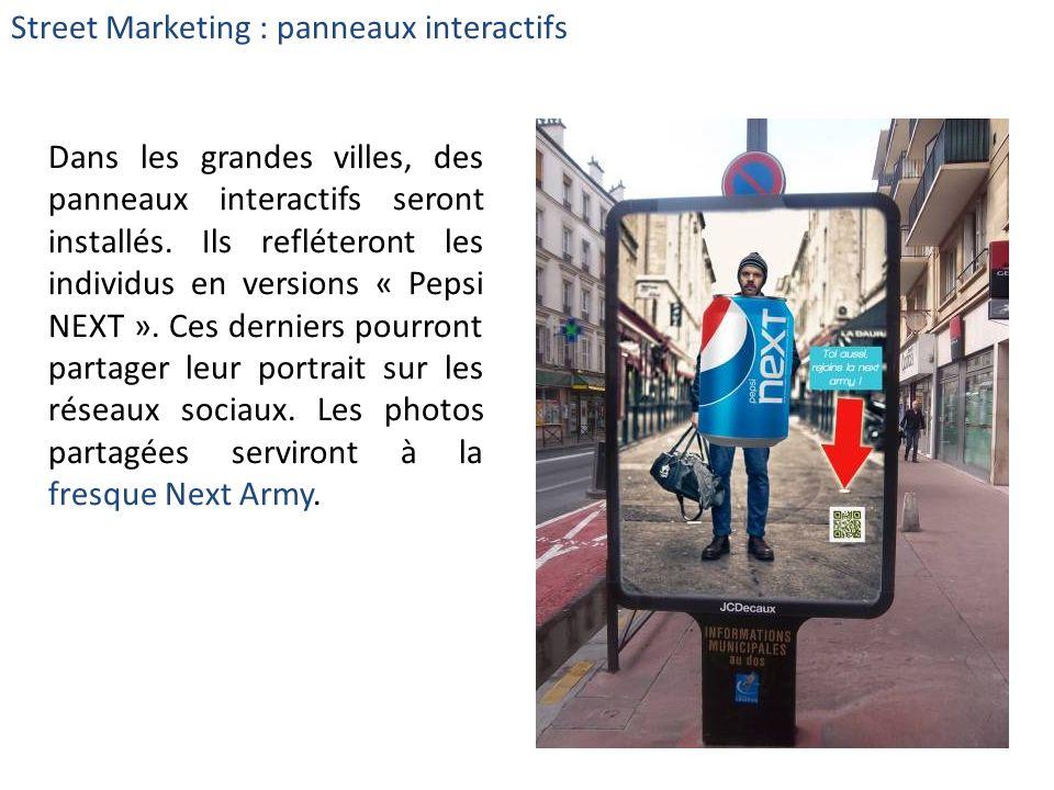 Dans les grandes villes, des panneaux interactifs seront installés. Ils refléteront les individus en versions « Pepsi NEXT ». Ces derniers pourront pa