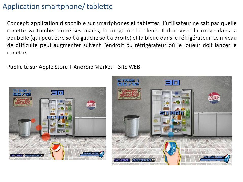 Application smartphone/ tablette Concept: application disponible sur smartphones et tablettes. Lutilisateur ne sait pas quelle canette va tomber entre