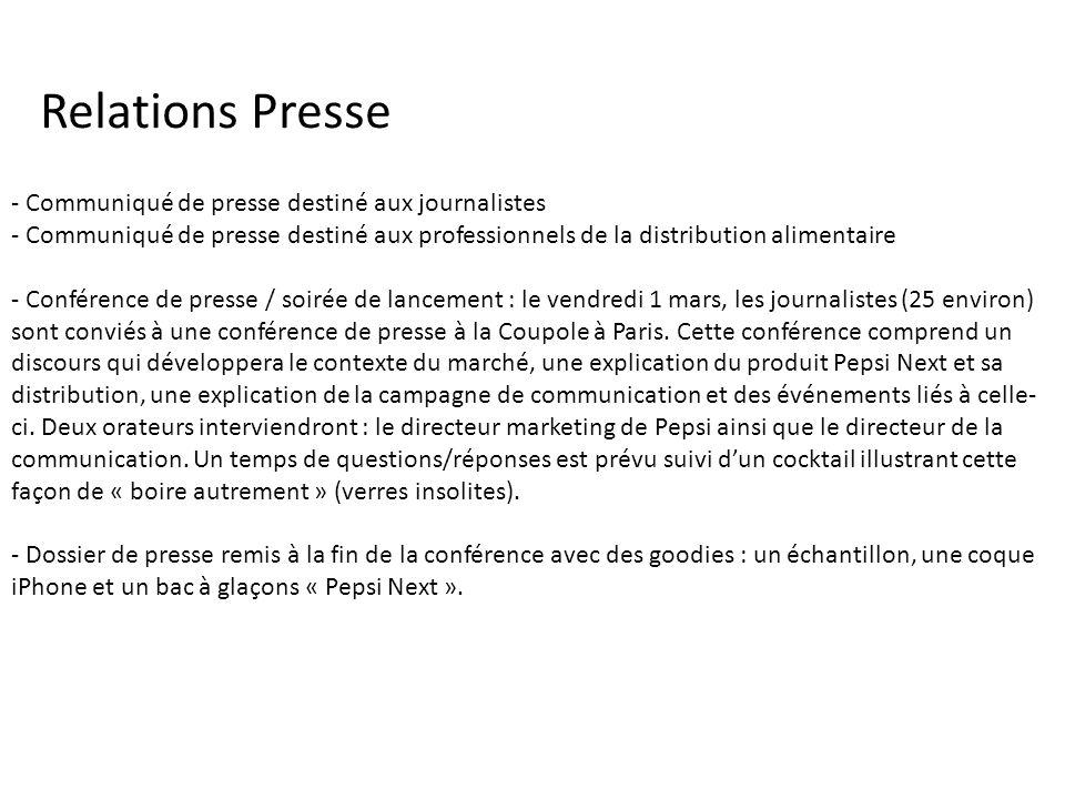 - Communiqué de presse destiné aux journalistes - Communiqué de presse destiné aux professionnels de la distribution alimentaire - Conférence de press