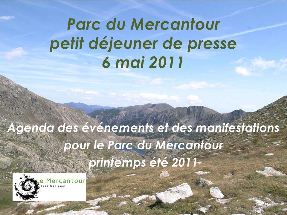 Parc du Mercantour petit déjeuner de presse 6 mai 2011 Agenda des événements et des manifestations pour le Parc du Mercantour printemps été 2011