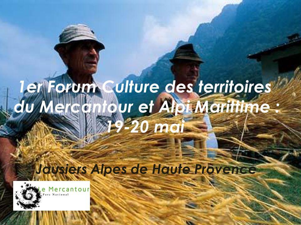 1er Forum Culture des territoires du Mercantour et Alpi Marittime : 19-20 mai Jausiers Alpes de Haute Provence