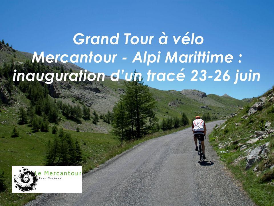 Grand Tour à vélo Mercantour - Alpi Marittime : inauguration dun tracé 23-26 juin