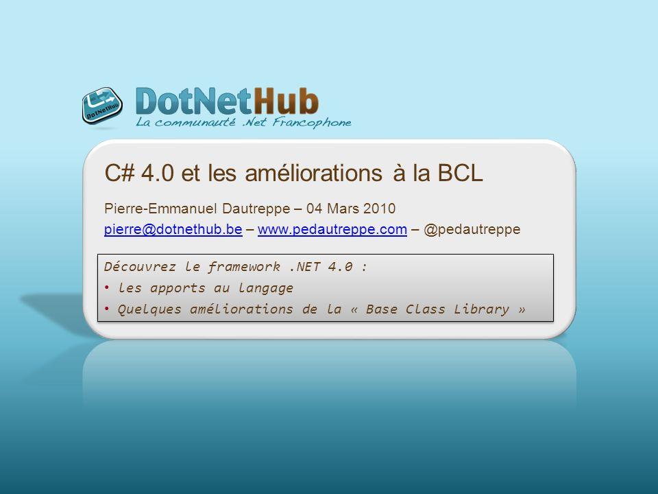 2 Evolution du langage C# 1.0 (Nov.2001) C# 2.0 (Oct.