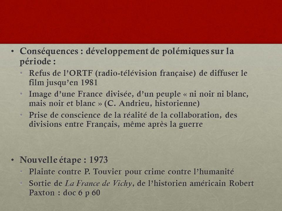 Conséquences : développement de polémiques sur la période : Conséquences : développement de polémiques sur la période : Refus de lORTF (radio-télévisi
