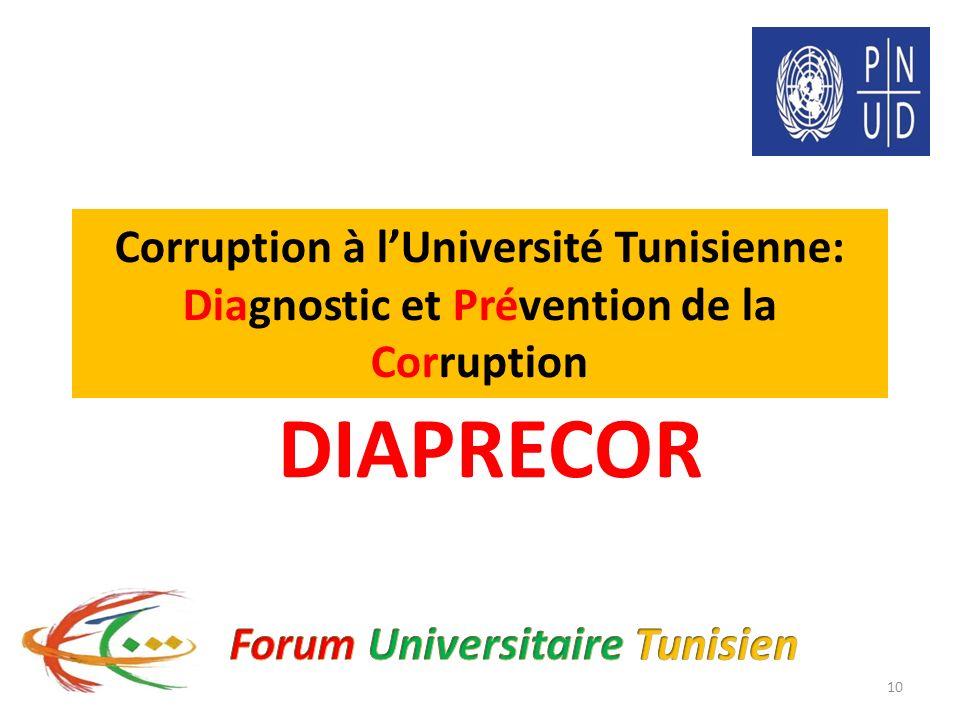 Corruption à lUniversité Tunisienne: Diagnostic et Prévention de la Corruption DIAPRECOR 10