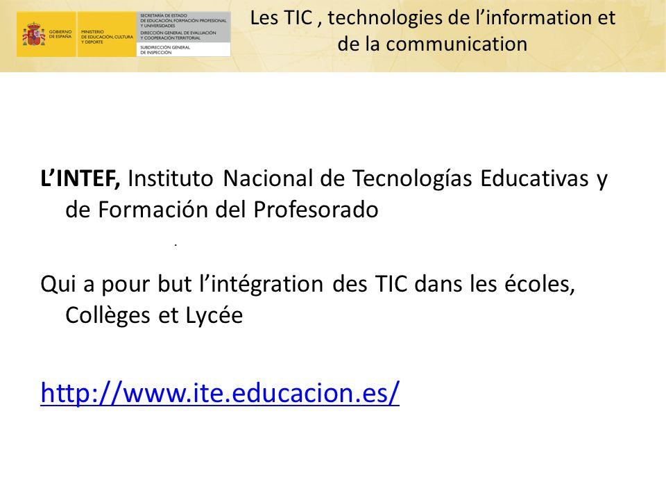 Les TIC, technologies de linformation et de la communication LINTEF, Instituto Nacional de Tecnologías Educativas y de Formación del Profesorado Qui a
