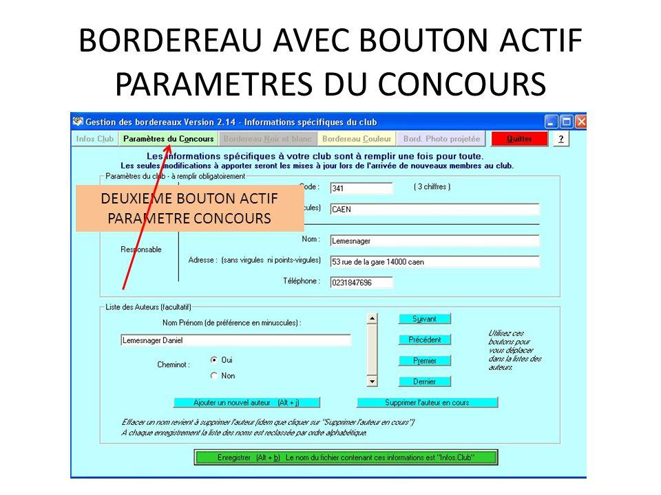 BORDEREAU AVEC BOUTON ACTIF PARAMETRES DU CONCOURS DEUXIEME BOUTON ACTIF PARAMETRE CONCOURS