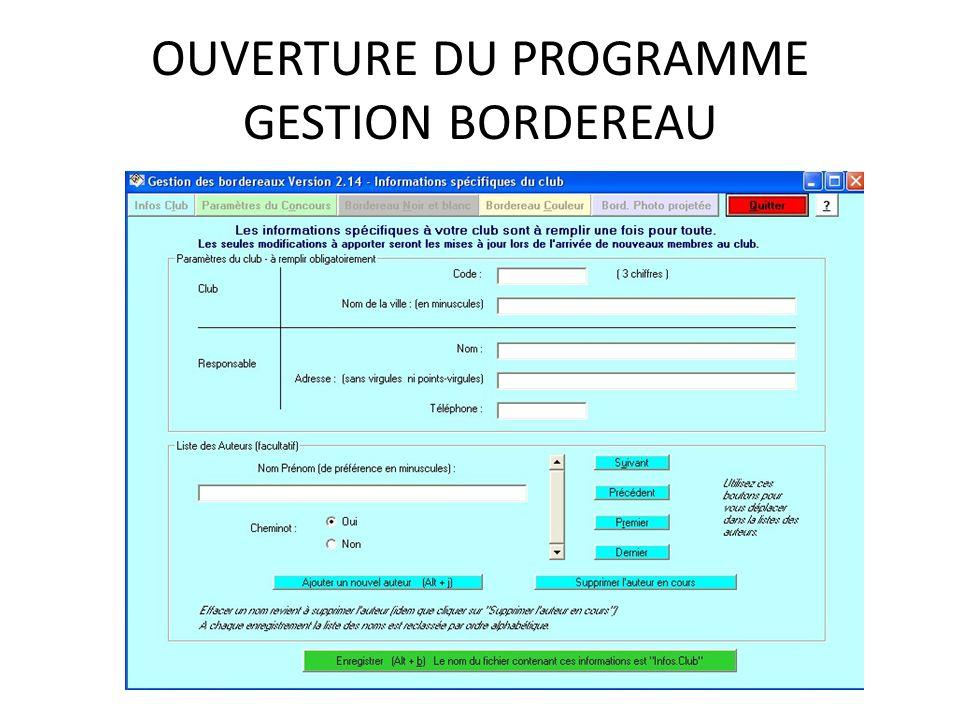OUVERTURE DU PROGRAMME GESTION BORDEREAU