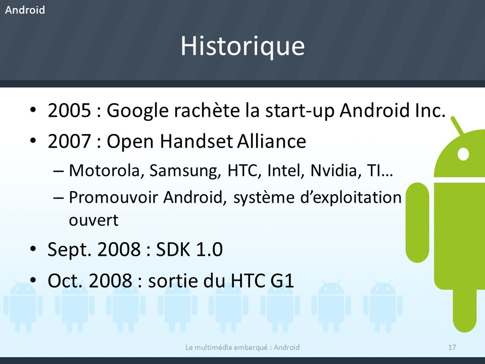 Historique 2005 : Google rachète la start-up Android Inc.