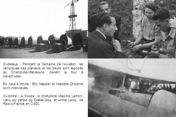 Ci-dessus : Pendant la Semaine de lAviation, les remorques des planeurs et les treuils sont exposés au Champ-de-Manœuvre, devant la tour à parachutes.
