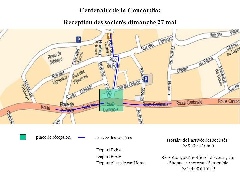 Centenaire de la Concordia: défilé dimanche 27 mai défilé préparation du défilé Horaire du défilé: De 11h15 à 12h30 Départ toutes les 3 minutes Parc P Invités, personnel du Home