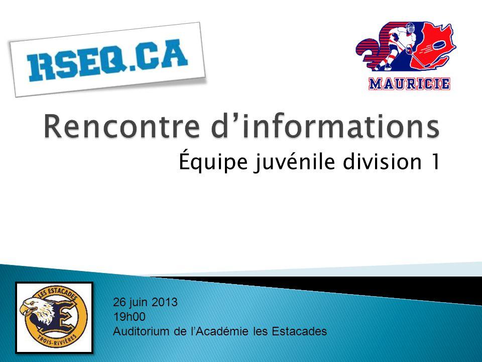 Équipe juvénile division 1 26 juin 2013 19h00 Auditorium de lAcadémie les Estacades