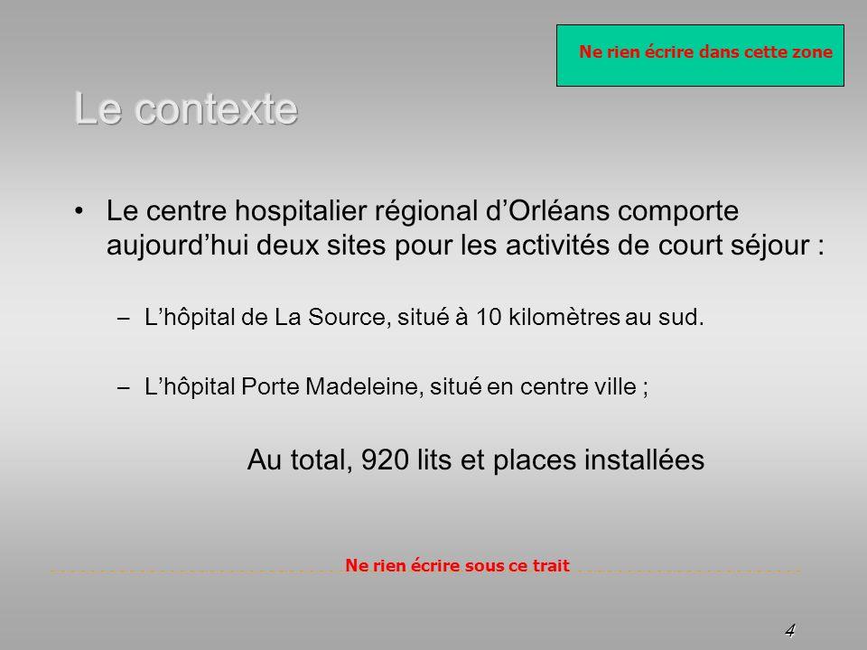Ne rien écrire dans cette zone Ne rien écrire sous ce trait 4 Le centre hospitalier régional dOrléans comporte aujourdhui deux sites pour les activité