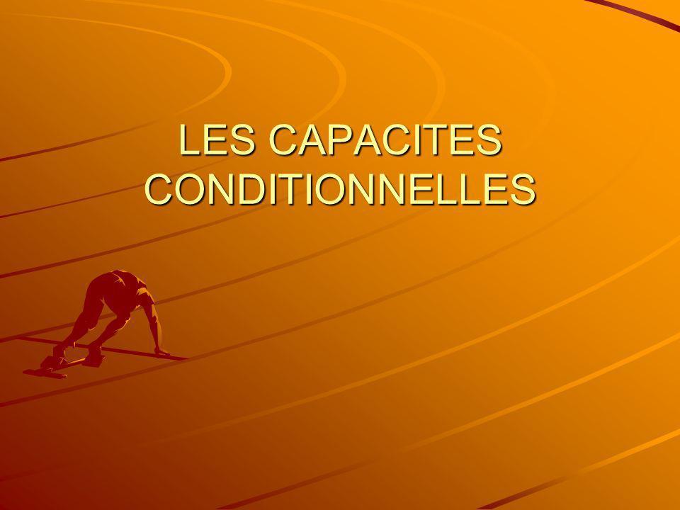 LES CAPACITES CONDITIONNELLES