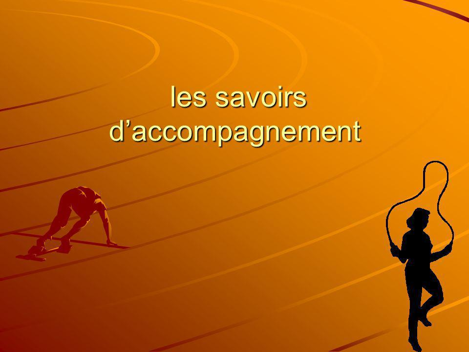 les savoirs daccompagnement les savoirs daccompagnement