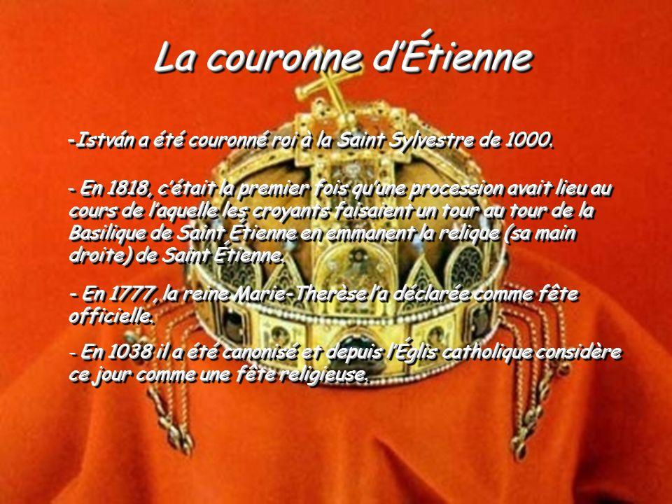 La fondation de létat et notre prémier roi Saint Étienne prémier roi Saint Étienne La fondation de létat et notre prémier roi Saint Étienne prémier ro