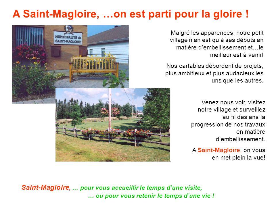 A Saint-Magloire, …on est parti pour la gloire .