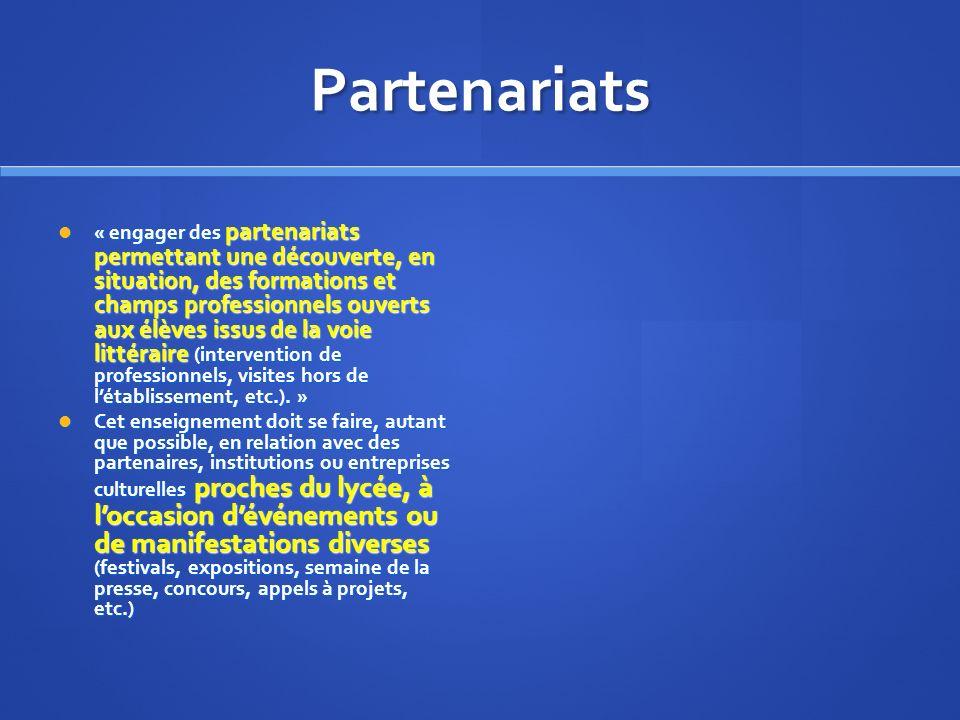 Partenariats « engager des partenariats permettant une découverte, en situation, des formations et champs professionnels ouverts aux élèves issus de l