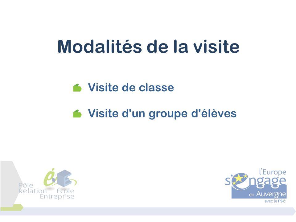 Financer le déplacement par des fonds européen FSE Toutes les informations sur la page ressource du portail http://ecole-entreprise.ac-clermont.fr/index.php/entreprise/boite-outils Organiser le déplacement de la classe