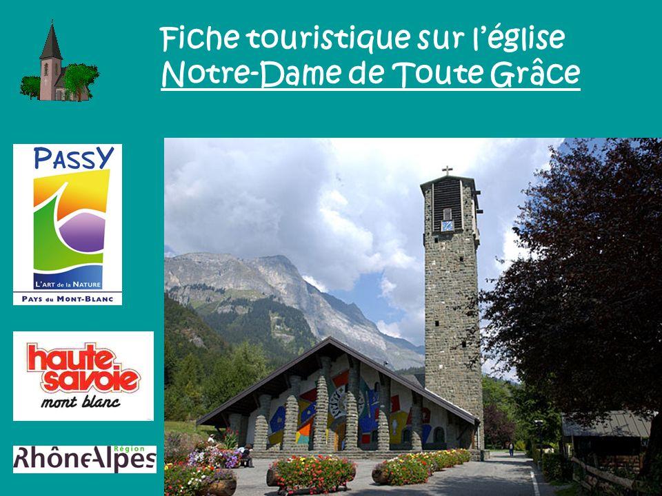 Fiche touristique sur léglise Notre-Dame de Toute Grâce