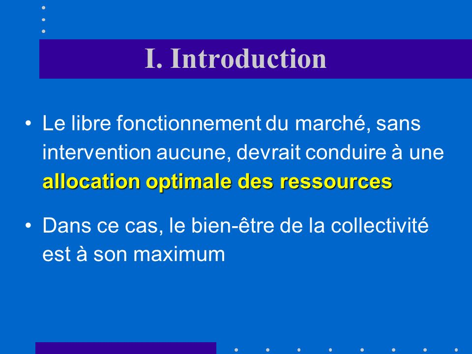 I. Introduction Processus déquilibre Q P D O P1P1P1P1 PePePePe P2P2P2P2