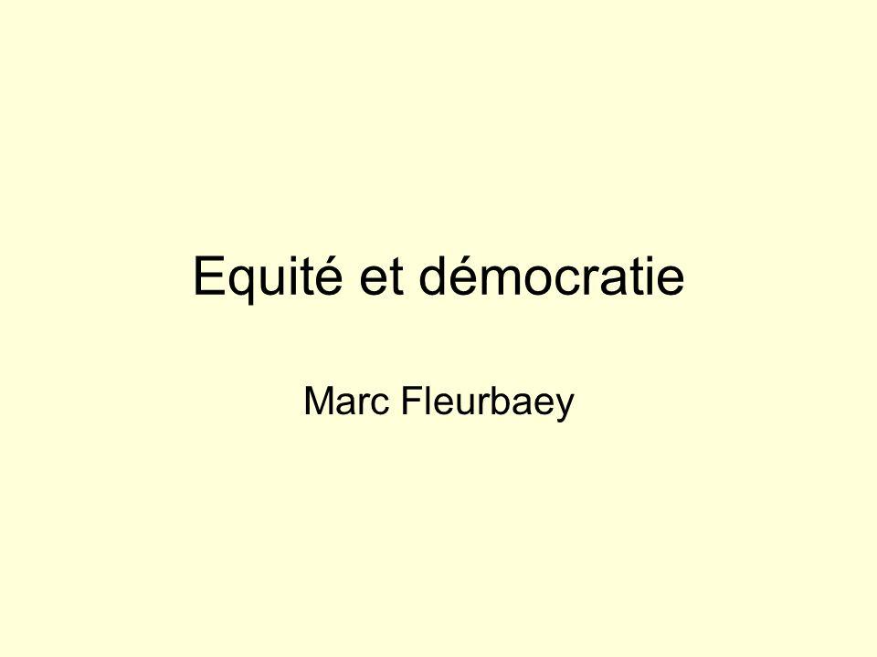 Equité et démocratie Marc Fleurbaey