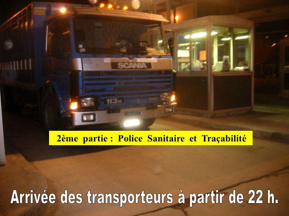2ème partie : Police Sanitaire et Traçabilité