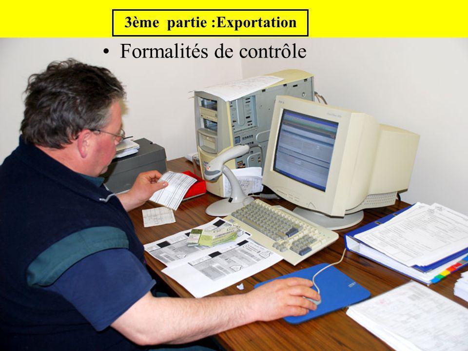 Formalités de contrôle 3ème partie :Exportation