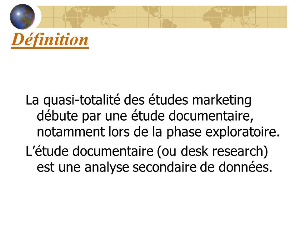 Définition La quasi-totalité des études marketing débute par une étude documentaire, notamment lors de la phase exploratoire. Létude documentaire (ou