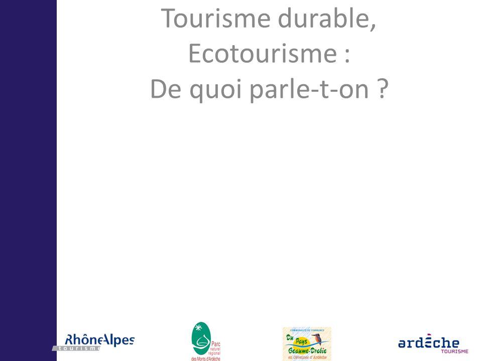 Tourisme durable, Ecotourisme : De quoi parle-t-on ?