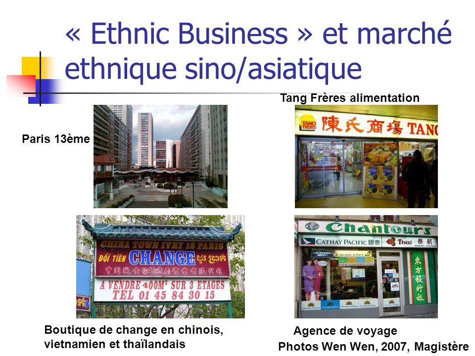 « Ethnic Business » et marché ethnique sino/asiatique Tang Frères alimentation Agence de voyage Paris 13ème Boutique de change en chinois, vietnamien