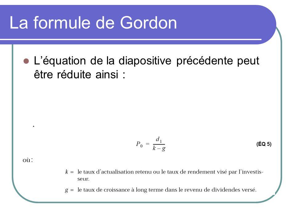 La formule de Gordon Léquation de la diapositive précédente peut être réduite ainsi :