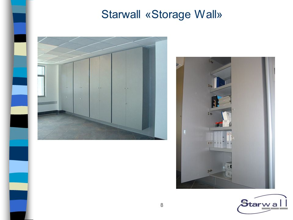 8 Starwall «Storage Wall»