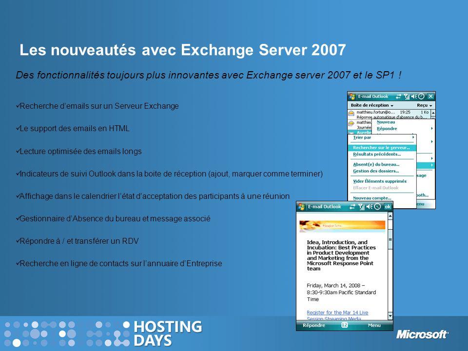 Les nouveautés avec Exchange Server 2007 Des fonctionnalités toujours plus innovantes avec Exchange server 2007 et le SP1 ! Recherche demails sur un S