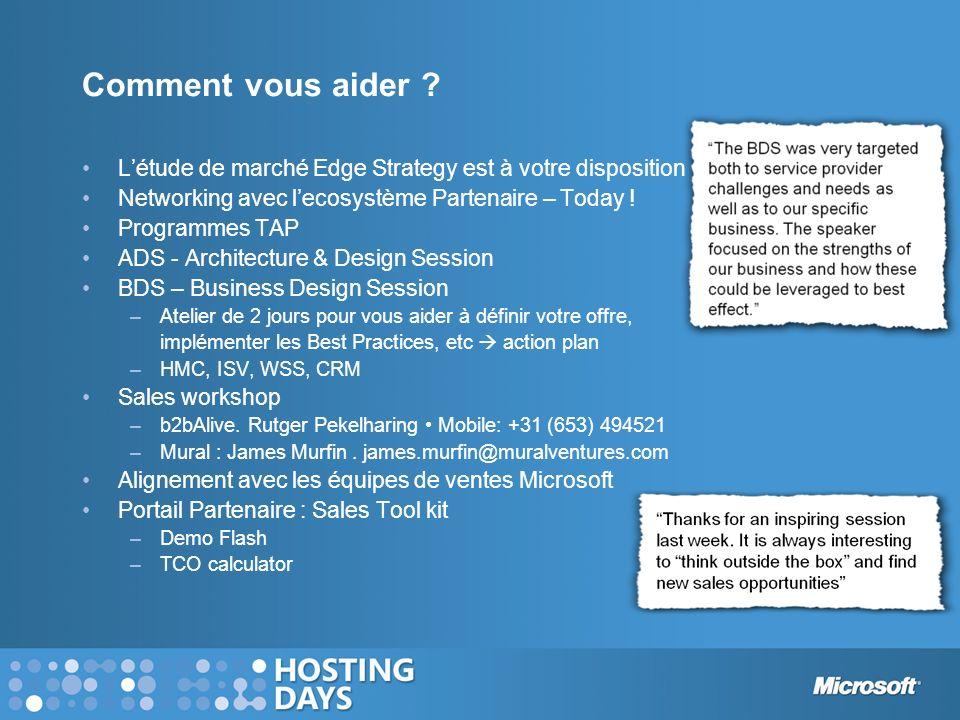 Comment vous aider ? Létude de marché Edge Strategy est à votre disposition Networking avec lecosystème Partenaire – Today ! Programmes TAP ADS - Arch