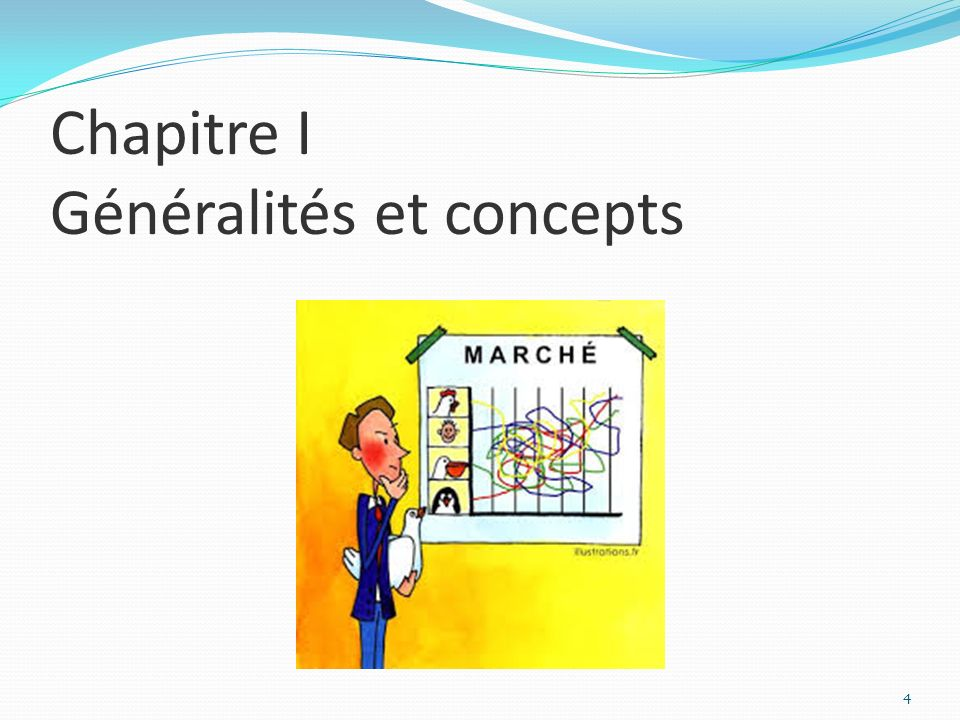 Chapitre I Généralités et concepts 4