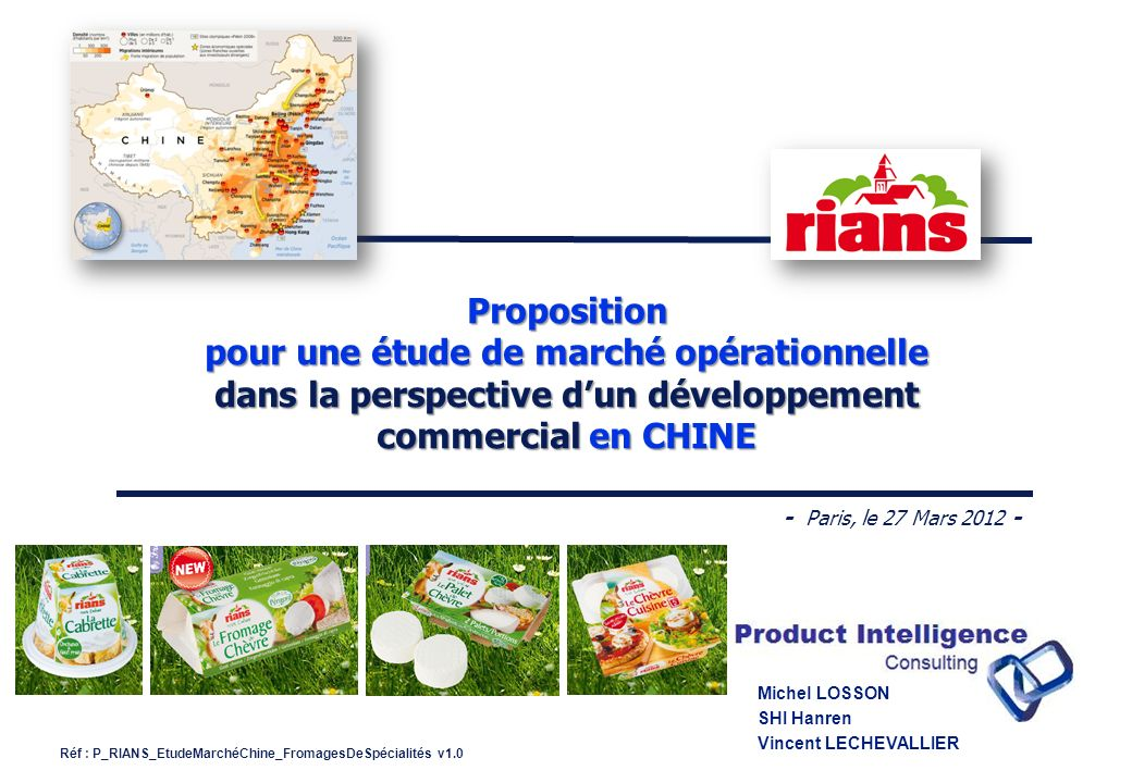 Réf : P_RIANS_EtudeMarchéChine_FromagesDeSpécialités v1.0 - 42 - Copyright 2012 © Product Intelligence Consulting / CN Way 27/03/2012 MUNICIPALITIES 1.