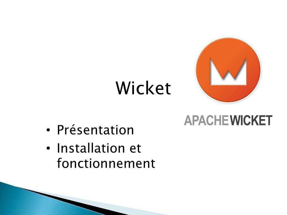 Wicket Présentation Installation et fonctionnement