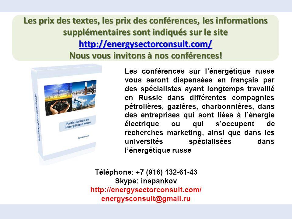 Les prix des textes, les prix des conférences, les informations supplémentaires sont indiqués sur le site http://energysectorconsult.com/ http://energysectorconsult.com/ Nous vous invitons à nos conférences.