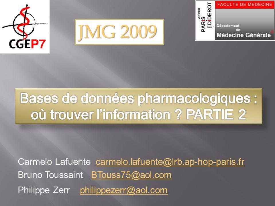 Carmelo Lafuente carmelo.lafuente@lrb.ap-hop-paris.fr Bruno Toussaint BTouss75@aol.com Philippe Zerr philippezerr@aol.com JMG 2009
