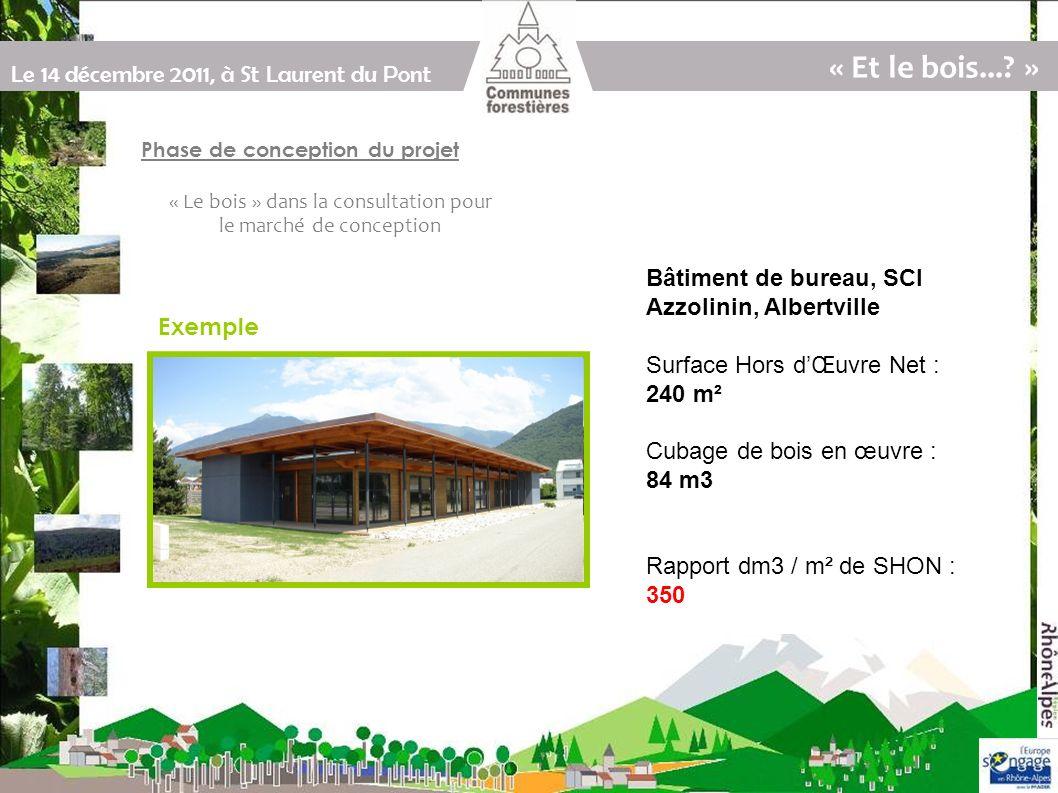 Le 14 décembre 2011, à St Laurent du Pont Programme « Et le bois....