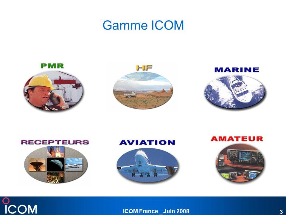 ICOM France _ Juin 2008 4 Gamme Marine ICOM, leader sur le marché de la radiocommunication marine, offre une gamme complète diversifiée de la radio VHF portable à la radio VHF fixe ainsi que des BLU avec ASN.