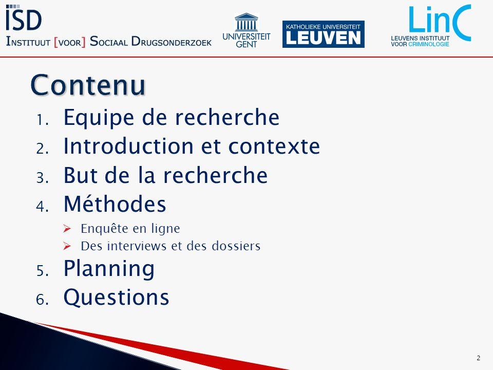 1. Equipe de recherche 2. Introduction et contexte 3.