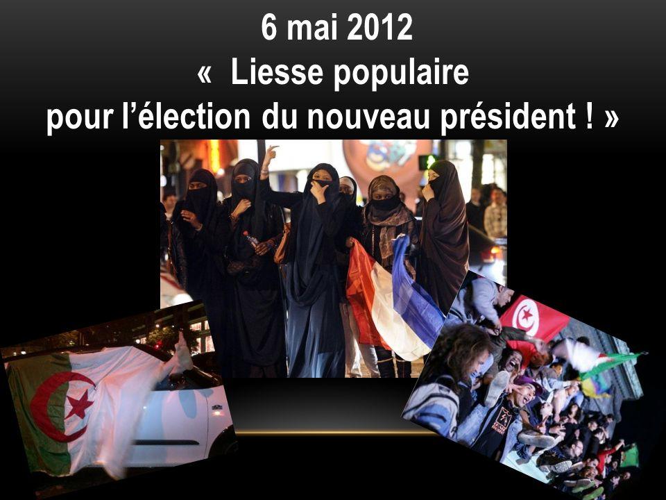6 mai 2012 « Liesse populaire pour lélection du nouveau président ! »