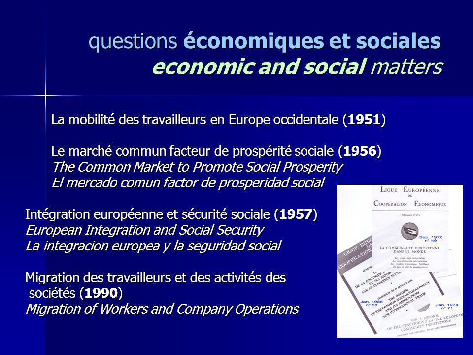 questions économiques et sociales economic and social matters La mobilité des travailleurs en Europe occidentale (1951) La mobilité des travailleurs e
