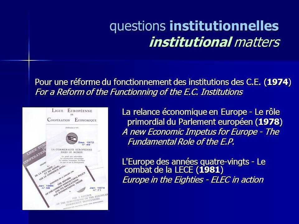 questions institutionnelles institutional matters Pour une réforme du fonctionnement des institutions des C.E. (1974) Pour une réforme du fonctionneme