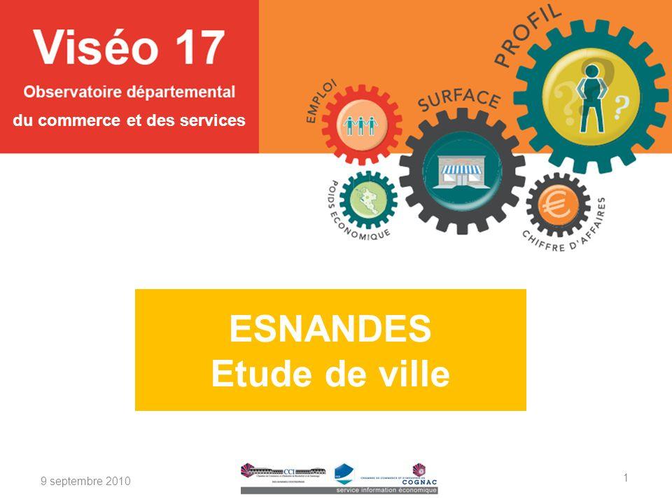 du commerce et des services 9 septembre 2010 ESNANDES Etude de ville 1
