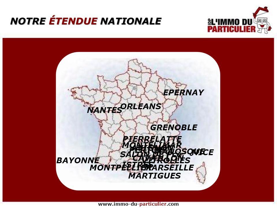 www.immo-du-particulier.com Texte Réseau national Investissement limité Rentabilité pérennisée Evolutions performantes et régulières Animations perman
