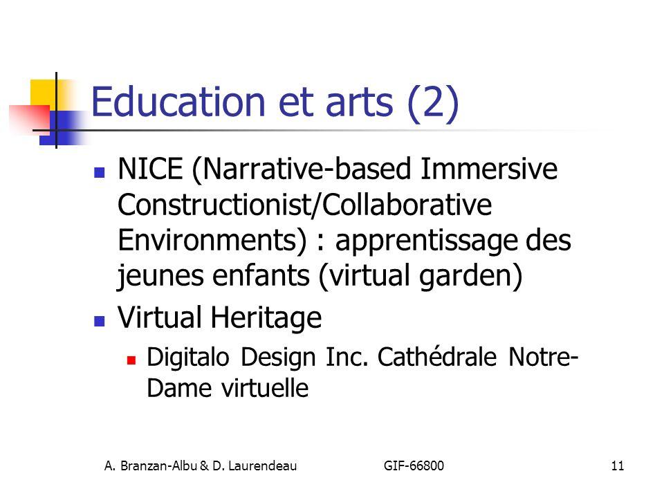 A. Branzan-Albu & D. Laurendeau GIF-66800 11 Education et arts (2) NICE (Narrative-based Immersive Constructionist/Collaborative Environments) : appre